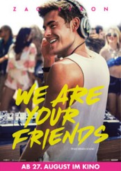 We Are Your Friends - Filmplakat