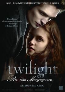 Twilight – Bis(s) zum Morgengrauen - Filmplakat