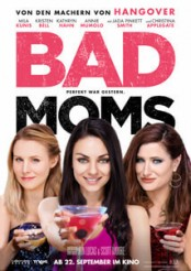 Bad Moms - Filmplakat