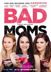 Bad Moms - Filmplakat