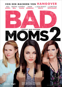 Bad Moms 2 - Filmplakat